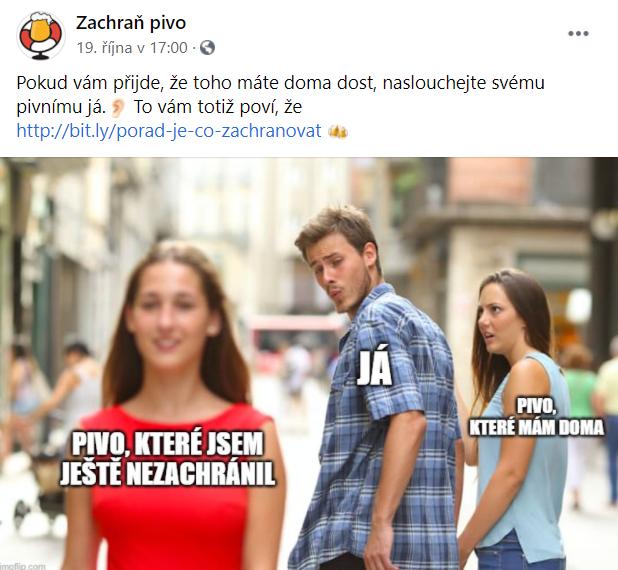 Komunikace pomocí memes na facebookových stránkách projektu Zachraň pivo.